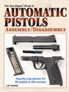 Automatic Pistols Assembly/Disassembly (eBook)
